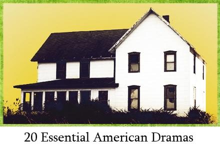 20 Essential American Dramas