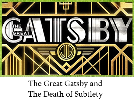 Gatsbydeathofsubtlety