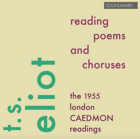 TS Eliot Caedmon Readings