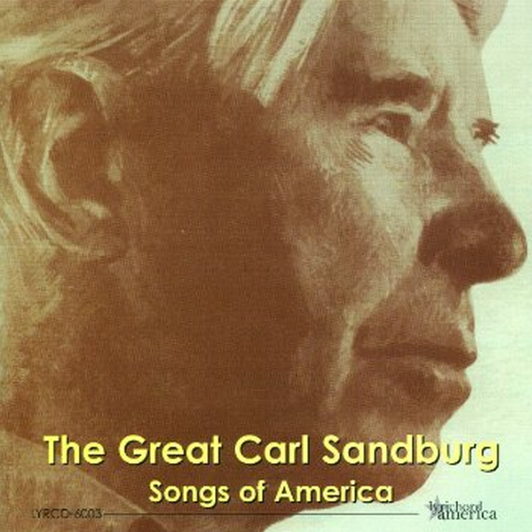 Carl Sandburg - Songs of America
