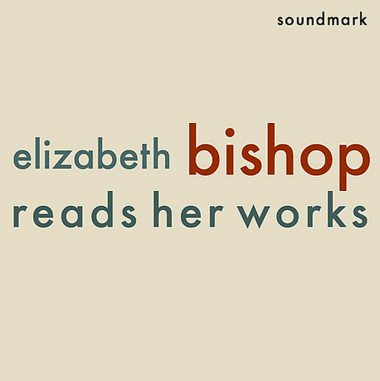Elizabeth Bishop - Reads her works